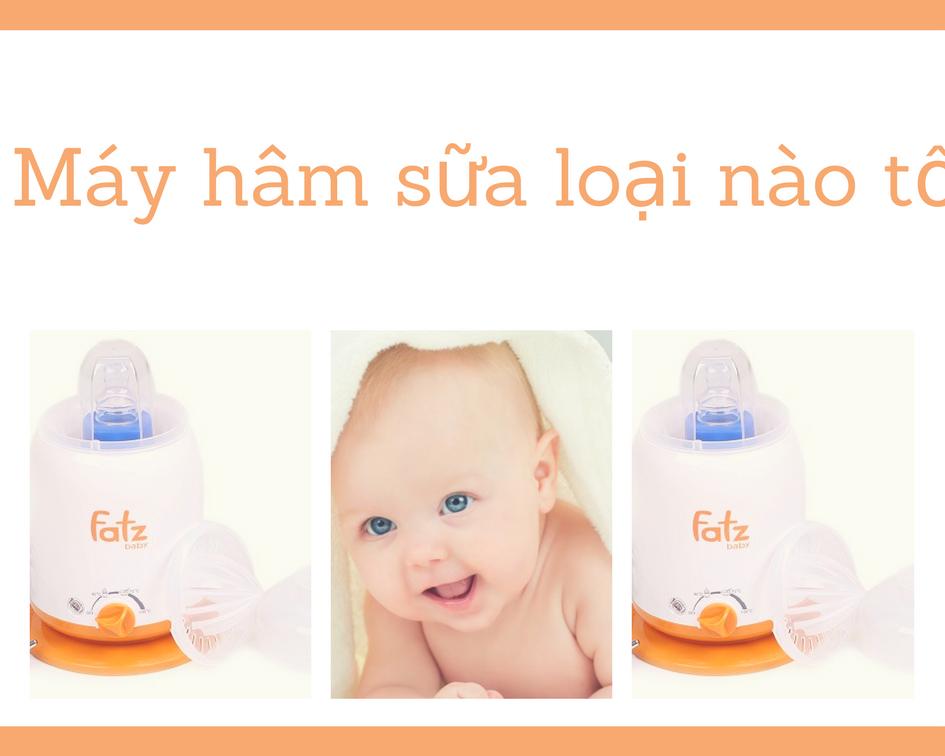 Máy hâm sữa loại nào tốt và an toàn cho sức khỏe của bé